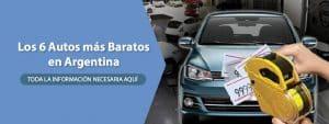 Los 6 Autos más Baratos en Argentina
